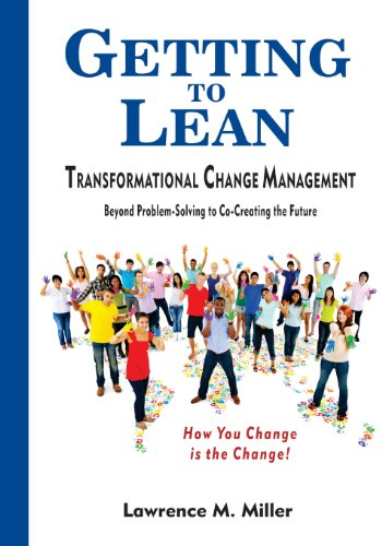Getting to Lean - Transformational Change Management
