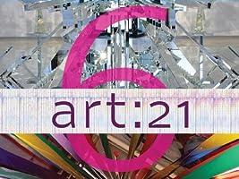 Art21: Art in the Twenty-First Century Season 6 [HD]