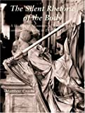 img - for The Silent Rhetoric of the Body: A History of Monumental Sculpture and Commemorative Art in England, 1720-1770 (Paul Mellon Centre for Studies in British Art) by Craske Matthew (2008-03-19) Hardcover book / textbook / text book