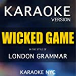 Wicked Game (Originally Performed By...
