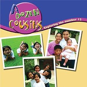 A Dozen Cousins: Exploring the Number 12: Math Focal Points | [Marcia Freeman]