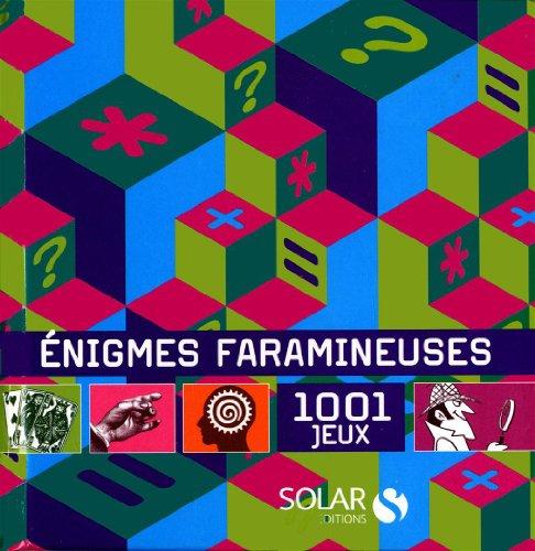 Enigmes faramineuses : 1001 jeux