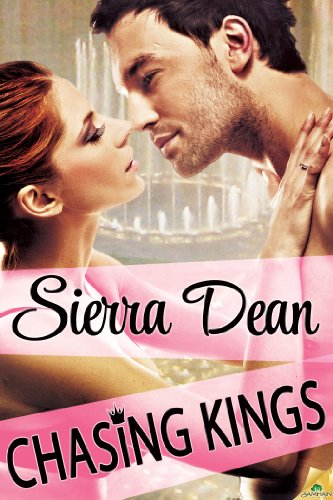 Chasing Kings by Sierra Dean