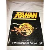 Rahan: Les aventures completes du fils des ages farouches. L'Integrale de Rahan Special No. 1
