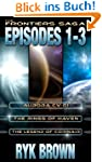 The Frontiers Saga: Episodes 1-3 (Eng...