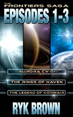 The Frontiers Saga: Episodes 1-3