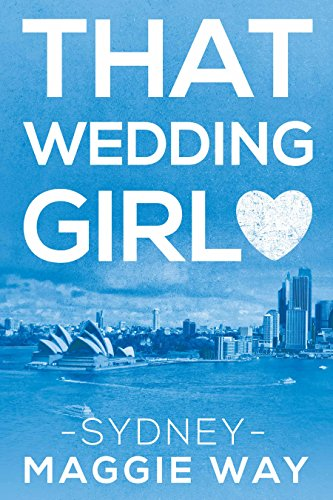 Lacey Ryan is one of Australia's top wedding planners. Finally the day comes when it's her turn to walk down the aisle with Adam, who is everything she could want in a husband. However, the revelation that Adam is a cheating scumbag shatters her world…  That Wedding Girl: Sydney (Book One) by Maggie Way
