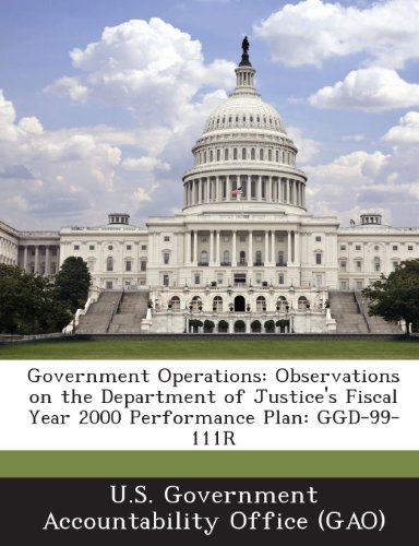 Government Operations: Observations on the Department of Justice's Fiscal Year 2000 Performance Plan: Ggd-99-111r