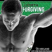 Worth Forgiving | Vi Keeland