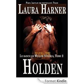 Holden (Le Ranch de Willow Springs t. 2)