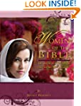 Women of the Bible: Life Lessons from...