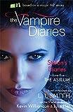 Stefan's Diaries: 5: The Asylum (The Vampire Diaries: Stefan's Diaries)
