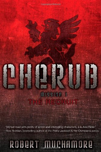 Cherub: The Recruit by Robert Muchamore