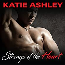 Strings of the Heart: Runaway Train, Book 3 (       UNABRIDGED) by Katie Ashley Narrated by Luke Daniels, Justine O. Keef