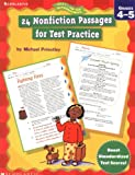 24 Nonfiction Passages for Test Practice: Grade 4-5 (Ready-To-Go Reproducibles)