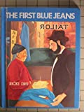 The first blue jeans