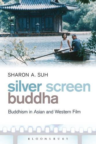 Bouddha Silver Screen : Bouddhisme film asiatique et occidentale