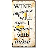 """Adeco Decorative Wood Wall Hanging Sign Plaque """"Wine Improves with Age"""" Home Decor, Off-White Black"""