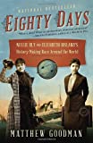Eighty Days: Nellie Bly and Elizabeth Bislands History-Making Race Around the World