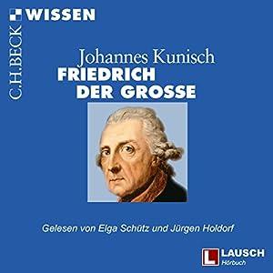 Friedrich der Große Hörbuch