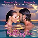 Falling In (       UNABRIDGED) by Avery Stark Narrated by Hollie Jackson