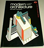 Modern Architecture: A Critical History