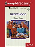 img - for Daddyhood (Silhouette Romance) book / textbook / text book