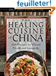 The Healing Cuisine of China: 300 Rec...