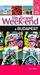 Un Grand Week-End � Budapest