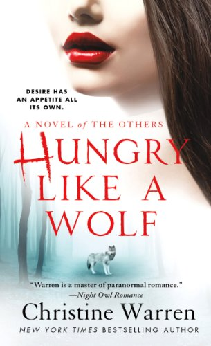 Hungry Like a Wolf (The Others) by Christine Warren