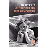 Ne tirez pas sur l'oiseau moqueurpar Harper Lee
