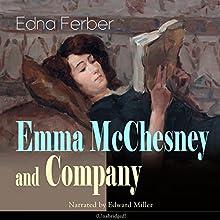 Emma McChesney and Company (Emma McChesney 3) Audiobook by Edna Ferber Narrated by Edward Miller
