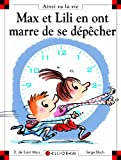 """Afficher """"Max et Lili en ont marre de se dépêcher"""""""