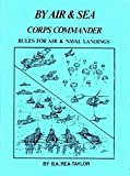 img - for By Air & Sea Corps Commander: Rules for Air & Naval Landings book / textbook / text book