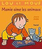 Mamie aime les animaux