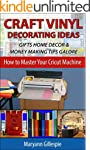 Craft Vinyl Decorating Ideas Gifts Ho...