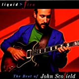 Liquid Fire: The Best of John Scofield by Gramavision