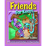 Friends for Keeps ~ Peggy Ann Headings