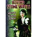 Behind Stone Walls
