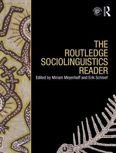 Sociolinguistics Bundle: The Routledge Sociolinguistics Reader