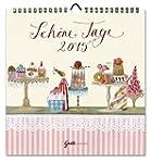 Kalender Sch�ne Tage 2015 von Silke L...