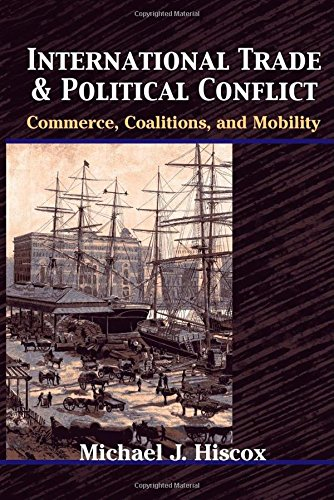 international-trade-and-political-conflict-commerce-coalitions-and-mobility