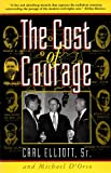 img - for Cost of Courage, The book / textbook / text book