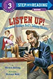 Listen Up!: Alexander Graham Bell's Talking Machine (Step into Reading)