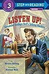Listen Up!: Alexander Graham Bell's T...