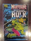 Stan Lee Presents Wolverine Battles the Incredible Hulk (Comic Book) (0871356120) by Wein, Len