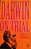Darwin on Trial (1854242652) by PHILLIP E. JOHNSON
