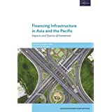 Financing Infrastructure in Asia and the Pacific
