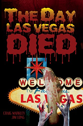 Book: The Day Las Vegas Dies by Craig Markley