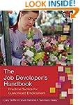The Job Developer's Handbook: Practic...